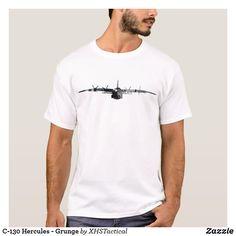 C-130 Hercules - Grunge T-Shirt Groom Shirts, Groom Ties, Design T Shirt, Shirt Designs, T-shirt Humour, Disney World Shirts, Teacher Shirts, Shirt Style, Fitness Models