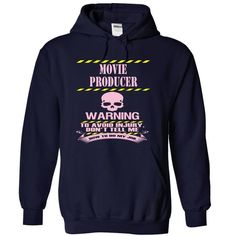 MOVIE PRODUCER WARNING TO AVOID INJURY DON'T TELL ME HOW TO DO MY JOB T Shirts, Hoodies. Get it here ==► https://www.sunfrog.com/LifeStyle/MOVIE-PRODUCER--WARNING-7121-NavyBlue-9620522-Hoodie.html?57074 $39.99