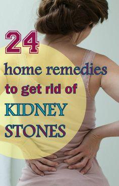 24 Superb Home Remedies to Get Rid of Kidney Stones #homeremedies #kidneystones
