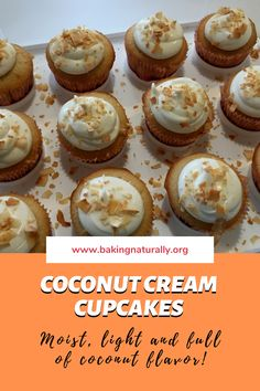 These Coconut Cream Cupcakes are all-natural and substitute coconut milk for some of the fat you would normally add with butter.