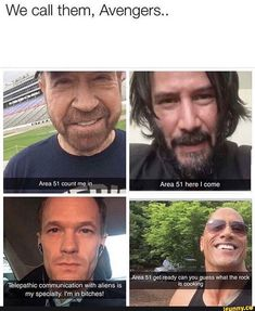 The four Horsemen of the apocalypse: Area 51 get ready whal me rock - iFunny :) Stupid Funny, Funny Cute, Funny Jokes, Hilarious, Crazy Funny, Funny Stuff, Avengers Memes, Marvel Memes, Rasengan Vs Chidori