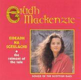 Eideadh Na Sgeulachd (The Raiment of the Tale) [CD]