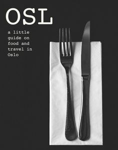 OSL: a little guide on food and travel in Oslo