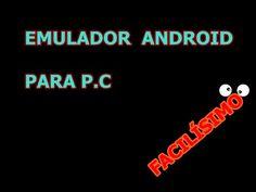 ANDROID EN EL PC, CÓMO PONER ANDROID EN TU PC