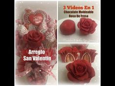 Chocolate Moldeable/Rosa De Fresa/Arreglo San Valentin 3 Videos En 1 - YouTube