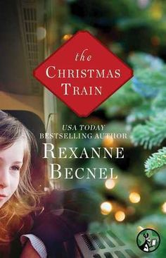 The Christmas Train by Rexanne Becnel |Rating: 4.5/5 | #Fiction #Christmas Click for Review