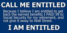 SOC.SEC. EARNED BENEFIT! SUBSIDIZING RICH CORPORATE WELFARE MOOCHERS+ GREEDY GOP NOT EARNED!!!!