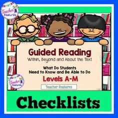 What Do Students Need to Know and Be Able to Do at Each Level? These great Guided Reading Checklists will help you determine and keep track of what your students have mastered at each guided reading level.