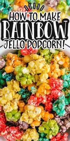 Candy Coated Popcorn Recipe, Jello Popcorn, Rainbow Popcorn, Rainbow Jello, Marshmallow Popcorn, Candy Popcorn, Flavored Popcorn, Popcorn Recipes, Candy Recipes