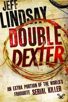Double Dexter - http://descargarepubgratis.com/book/double-dexter/