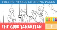 Free Good Samaritan Coloring Pages for Kids (Printable PDFs) Free Printable Coloring Pages, Coloring Pages For Kids, Free Printables, Good Samaritan, Love Your Neighbour, Religious Education, Love The Lord, His Travel, Jesus Quotes