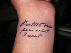Protect me from what I want - Placebo tattoo by ClarissaWAM, via Flickr