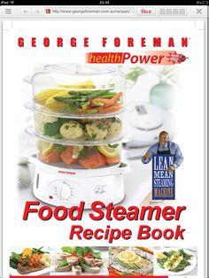 Recipes for electric steamer  http://www.georgeforeman.com.au/recipes/docs/steaming-recipes.pdf