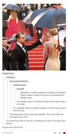 Leonardo Dicaprio is a real gentleman... And more importantly, he can handle his OWN umbrella.  lol