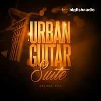 Big Fish Audio Urban Guitar Suite Vol.1 MULTiFORMAT, big-fish-audio-audio-samples audio-samples, Urban Guitar URBAN Suite MULTiFORMAT Guitar Big Fish Audio, Magesy.be