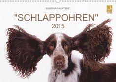 """""""SCHLAPPOHREN"""" - CALVENDO Kalender von Sabrina Palatzke - #kalender #calvendo #calvendogold #hunde #hund #tierfotografie #fotografie #funny"""