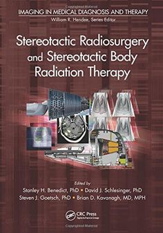 Stereotactic Radiosurgery and Stereotactic Body Radiation Therapy PDF - http://am-medicine.com/2016/02/stereotactic-radiosurgery-stereotactic-body-radiation-therapy-pdf.html