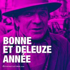 2017 l'année de la quéquette ! - fistsetlettres.com  #2017 #deleuze #bonneannee #desfistsetdeslettres
