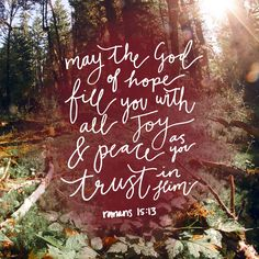 May your day be filled with the hope of the Lord.