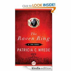 Today Only: The Raven Ring by Patricia C. Wrede, 352 pages, 4.8 stars, 47 reviews, on sale for $1.99