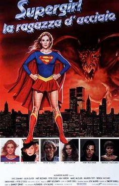 Supergirl (italian poster) Helen Slater Supergirl, Supergirl Movie, Italian Posters, Faye Dunaway, Super Girls, Alternative Movie Posters, Superman, Cinema, Film