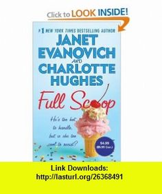 Full Scoop (9780312531591) Janet Evanovich, Charlotte Hughes , ISBN-10: 0312531591  , ISBN-13: 978-0312531591 ,  , tutorials , pdf , ebook , torrent , downloads , rapidshare , filesonic , hotfile , megaupload , fileserve