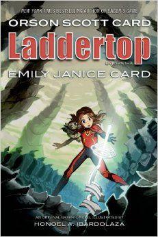 Laddertop Books 1 - 2: Orson Scott Card, Emily Card Rankin, Honoel A. Ibardolaza: 9780765324610: Amazon.com: Books