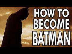 Learn How To Become Batman With This New Video : T-Lounge : Tech Times