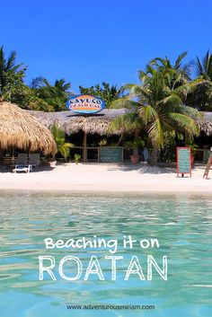 Roatan - named one of the most beautiful beaches in the world