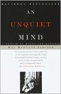 An Unquiet Mind ~ Dr. Jamison's perspective of being both a patient and a practitioner is unique and gives such a fresh and credible view into the world of bipolar disorder.  Don't miss this book.