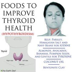 *HYPOTHYROIDISM* - KELP, PARSLEY, HIMALAYAN SALT, and NAVY BEANS for IODINE    - ALMONDS, AVOCADOS, BANANAS, PUMPKIN SEEDS, and LENTILS for TYROSINE