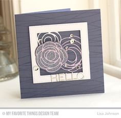Scribble Roses, Balloon Strings Background, Bottlecap Letters Die-namics, Pierced Square Frames Die-namics, Scribble Roses Overlay Die-namics - Lisa Johnson  #mftstamps
