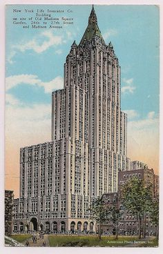 Insurance Ads, Life Insurance Companies, 1920s Architecture, New York City Buildings, New York Life, Madison Square Garden, Old Ads, Beautiful Landscapes, Around The Worlds