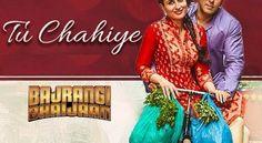 Watch Bajrangi Bhaijaan Tu Chahiye Video Song   Download Online  Haal-e-Dil ko sukoon chahiye Doori ik aarzoo chahiye Jaise pehle kabhi kuch bhi chaaha nahi Waise hi kyun chahiye Dil ko teri mojoodgi ka ehsaas ..