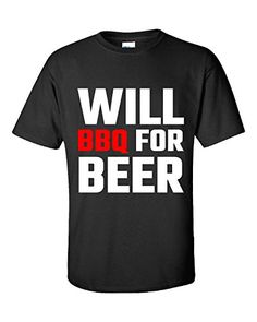 Will Bbq For Beer Grilling Summer Barbecue Food Chicken - Unisex Tshirt Black XL Super Fan Shirts http://www.amazon.com/dp/B017YZGL4M/ref=cm_sw_r_pi_dp_.FLPwb0C98XMP