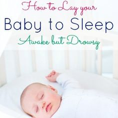 Like I said in my post Top 10 Newborn Sleep Tips, laying your baby down awake but drowsy is probably the hardest, yet most rewarding part of sleep training a baby. My Baby Girl, Our Baby, Baby Boys, Teaching Babies, Baby Sleep Schedule, Kids Sleep, Child Sleep, Sleep Help, Baby Health