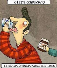 O leite condesado é  a porta de entrada de drogas mais fortes