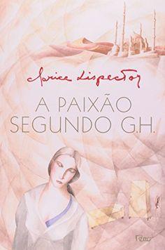 R$ 19,90 A Paixão Segundo G.H. - Livros na Amazon.com.br