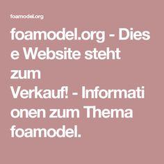 foamodel.org-Diese Website steht zum Verkauf!-Informationen zum Thema foamodel.