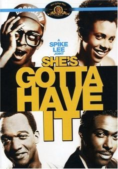 She's Gotta Have It 1986