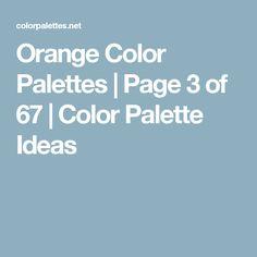 Orange Color Palettes | Page 3 of 67 | Color Palette Ideas