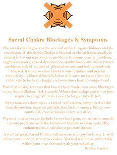 Sacral Chakra blocksges n symptoms. सु