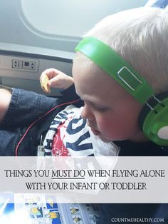 A Helpful List of Tips for Staying Calm and in Control When Flying Alone With Your Child.