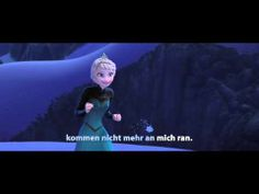 Let It Go - Sing Along - Song: DIE EISKÖNIGIN - VÖLLIG UNVERFROREN - Music: Frozen - Disney - YouTube