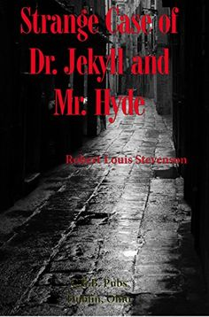 Strange Case of Dr. Jekyll and Mr. Hyde (Annotated) by [Stevenson, Robert Louis] Delightfully creepy.