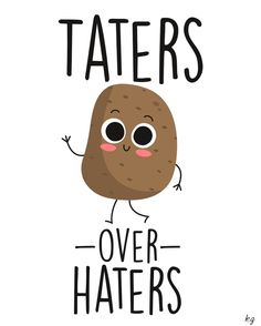 Taters over Haters wall art for teen bedroom. Made for Tate with love. ❤