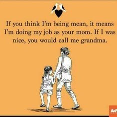If Grandma was still with us, this would be on point!