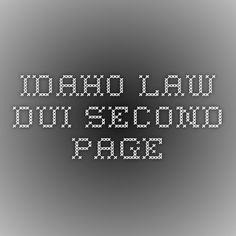 Idaho Law DUI second page