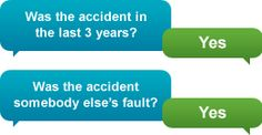 Was the accident in the last 3 years? Was the accident somebody else's fault?
