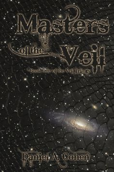 Masters of the Veil - Loved it! Original and a really great read. Can't wait for book two!